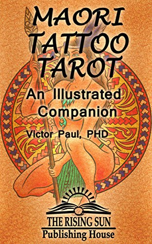 Maori Tattoo Tarot: An Illustrated (Maori Tattoo)