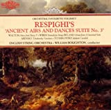 Orchestral Favourites, Vol. 2: Respighi's Ancient Airs and Dance Suites No. 3