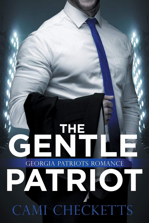 The Gentle Patriot: Georgia Patriots Romance: 3 Quinn Family ...