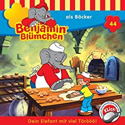 Benjamin als Bäcker (Benjamin Blümchen 44)