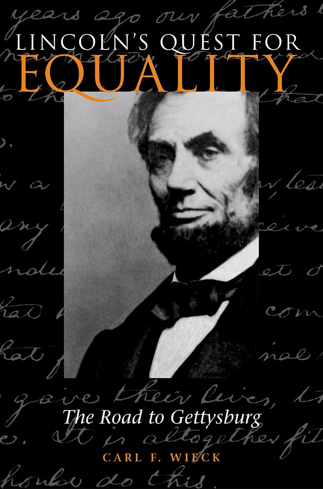Download Lincoln's Quest for Equality: The Road to Gettysburg pdf
