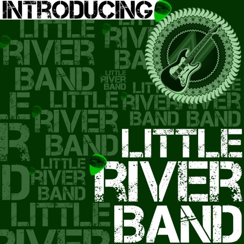 Introducing Little River Band ...