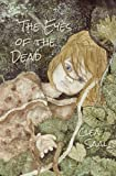 The Eyes of the Dead, Clea Saal, 1492968501