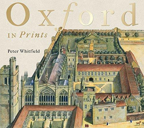 Oxford in Prints: 1675-1900 -