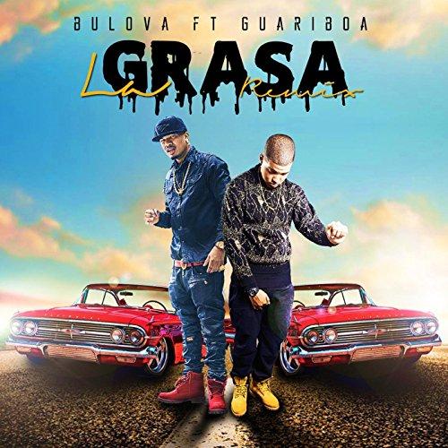 la-grasa-remix-feat-bulova
