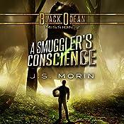 A Smuggler's Conscience: Mission 2: Black Ocean | J.S. Morin