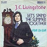 J. C. Livingstone - Let's Spend The Summer Together - Bellaphon - BF 18188, Penny Farthing - BF 18188