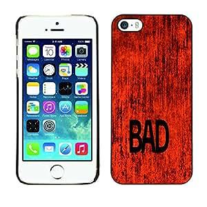 GIFT CHOICE / Teléfono Estuche protector Duro Cáscara Funda Cubierta Caso / Hard Case for iPhone 5 / 5S // Red Bad Word Art //