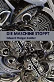 img - for Die Maschine Stoppt (German Edition) book / textbook / text book