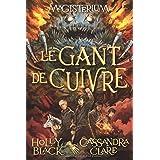 Magisterium : N° 2 - Le gant de cuivre
