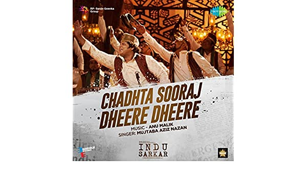 Chadta Suraj Dhire Dhire Free Mp3 Download - skatelost