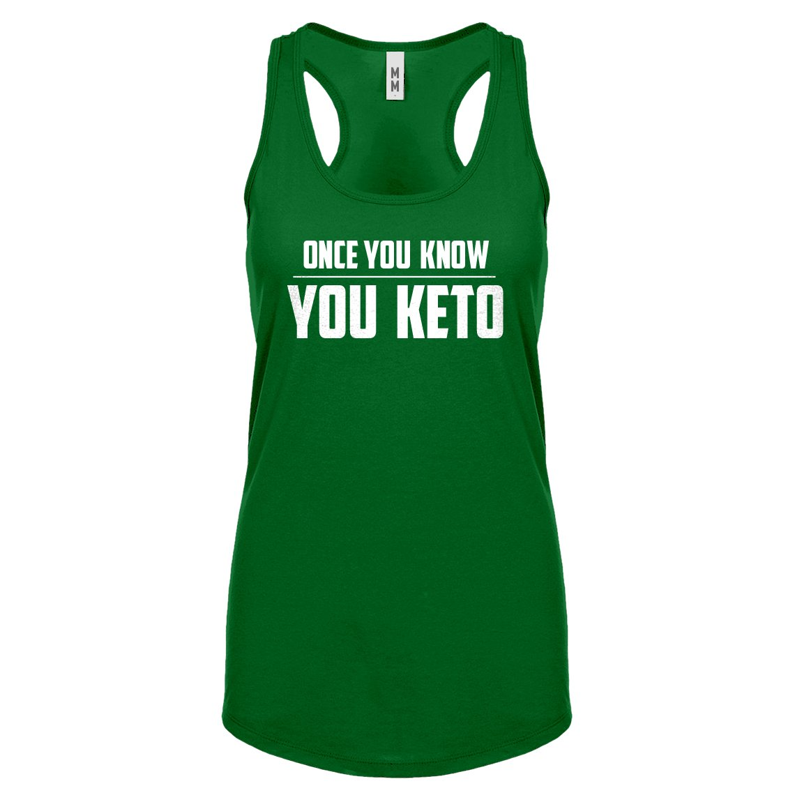 Indica Plateau Womens Once You Know, You Keto Racerback Tank Top 3272-R