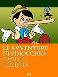 C. Collodi. Le avventure di Pinocchio (Illustrato) (RLI CLASSICI)