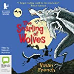 The Snarling of Wolves: Tales From the Five Kingdoms, Book 6 | Vivian French