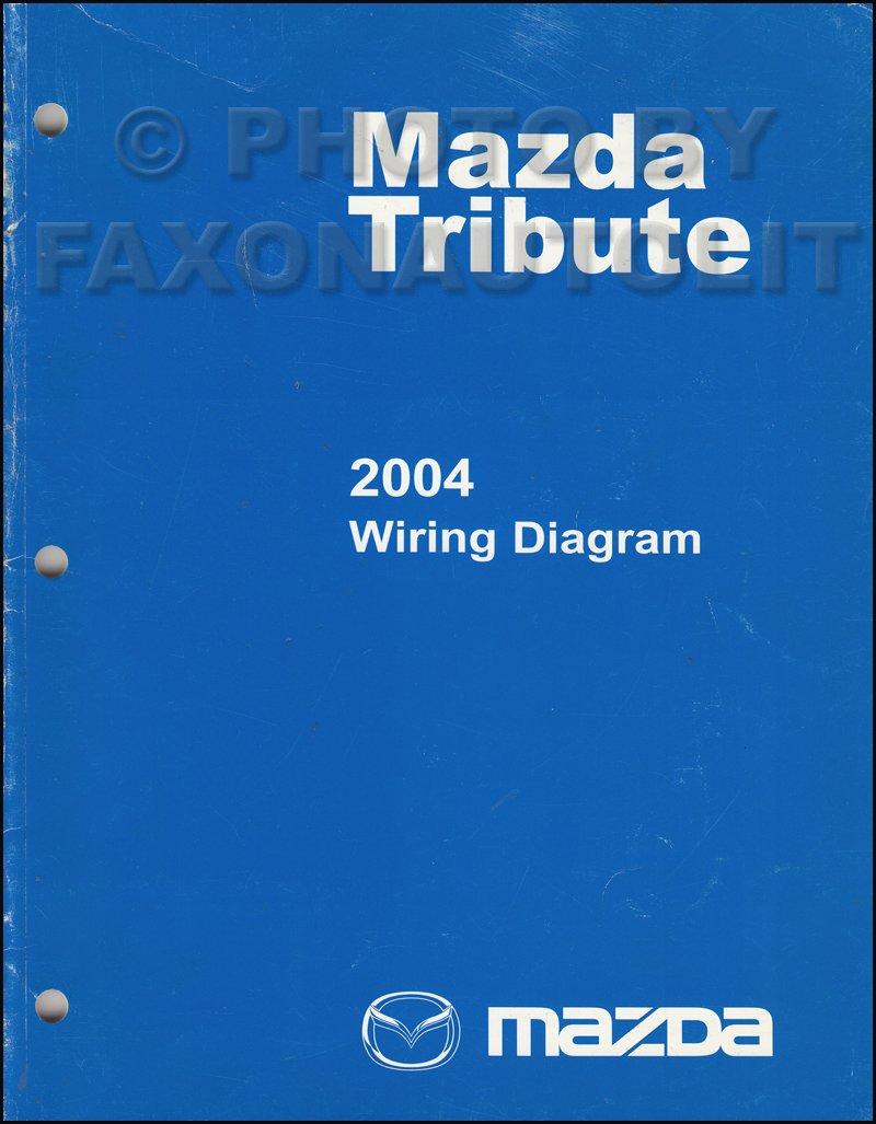 2004 Mazda Tribute Electrical Wiring Diagram Service Repair Shop Manual  BOOK 04: mazda: Amazon.com: Books