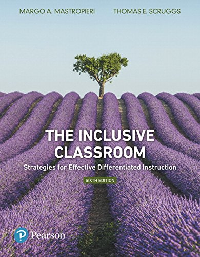 134492943 - The Inclusive Classroom: Strategies for Effective Differentiated Instruction, plus MyLab Education with Enhanced Pearson eText, Loose-Leaf Version -- ... Edition) (What's New in Special Education)