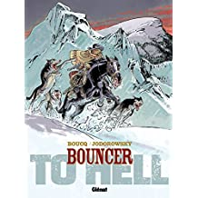 Bouncer - Tome 08 : To Hell... (French Edition)