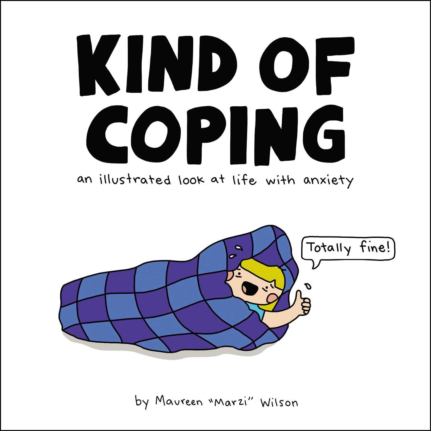 Amazon.com: Kind of Coping: An Illustrated Look at Life with ...