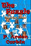The Puzzle -- the Perfect Murder, P. Arden Corbin, 1484018419