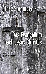 Das Evangelium nach Jesus Christus