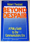 Beyond Despair, Robert Theobald, 0932020054