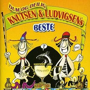 Dum Og Deilig-Knutsen & Ludvigsens Bes
