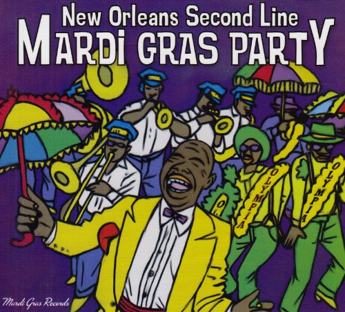 Mardi Gras Party! New Orleans Second Line by NEW ORLEANS SECOND L