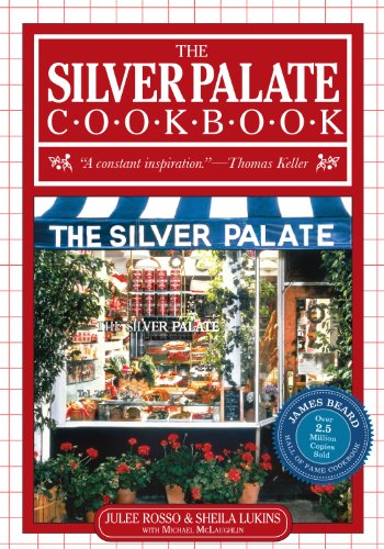 The Silver Palate Cookbook by Sheila Lukins, Julee Rosso