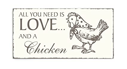 Placa decorativa, « All You Need is Love And A Chicken ...