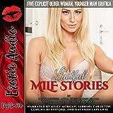 Lustful MILF Stories: Five Explicit Older Woman, Younger Man Erotica