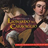 Music from the Age of Leonardo to Caravaggio (The Metropolitan Museum of Art)