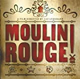 Moulin Rouge!: The Splendid Book That Charts the Journey of Baz Luhrmann's Motion Picture (Newmarket Pictorial Moviebooks) by Baz Luhrmann (2001-05-30)