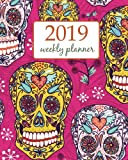 2019 Weekly Planner: Calendar Schedule Organizer Appointment Journal Notebook To do list and Action day 8 x 10 inch Sugar Skull Sweet dead Fantasy Fairies. (Weekly & Monthly Planner 2019)