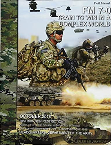 Amazon. Com: army field manual fm 7-0 (training the force.