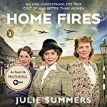 Home Fires: The Story of the Women's Institute in the Second World War | Julie Summers