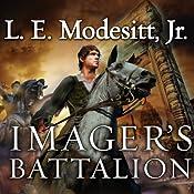Imager's Battalion: Imager Portfolio, Book 6 | L. E. Modesitt, Jr.
