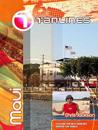Tanlines - Maui Hawaii (Best Tourist Island In Hawaii)