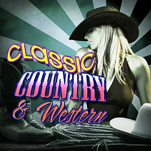 - Classic Country & Western