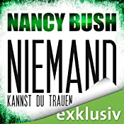Niemand kannst du trauen (Rafferty 3) | Nancy Bush