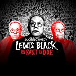 The Rant is Due | Lewis Black