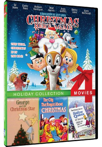 4-Movie Holiday: Christmas is Here Again/George and the Christmas Star/The City That Forgot About Christmas/The Snow Queen