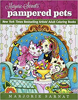 Marjorie Sarnats Pampered Pets New York Times Bestselling Artists Adult Coloring Books Amazonca Sarnat