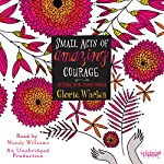 Small Acts of Amazing Courage | Gloria Whelan