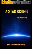 A Star Rising (The Star Scout Saga Book 1)