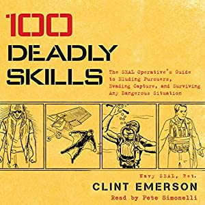 100 Deadly Skills Audiobook
