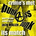 Punk Ass Punk Audiobook by Jack Wallen Narrated by Jack Wallen