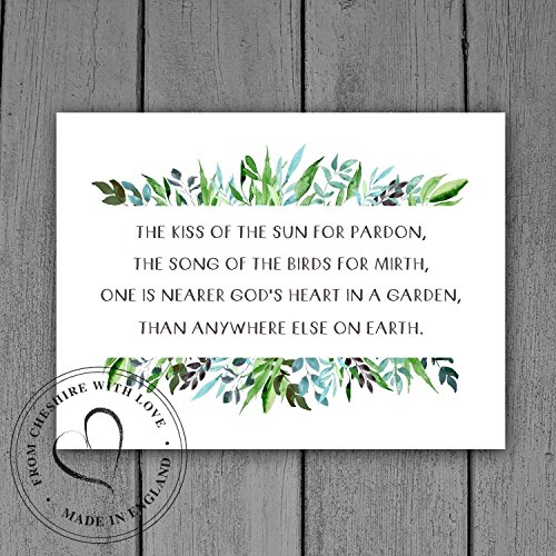 Gardener's Quote Print - 'The Kiss Of The Sun For Pardon, The Song Of The Birds For Mirth, One Is Nearer God's Heart In A Garden, Than Anywhere Else On (God Garden Poem)