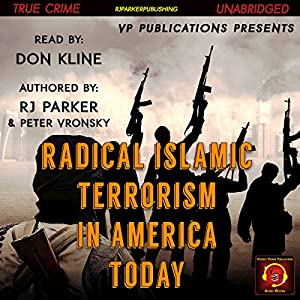 Radical Islamic Terrorism in America Today Audiobook