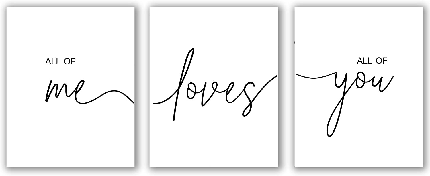 "All of Me Loves All of You Set of 3 Print, Wall Art, Bedroom Print, Above Bed Print, Bedroom Quotes, Nursery Decor, Couple Print, Love Print (All of Me Loves All of You, 8"" x 10"")"