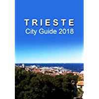 Trieste City Guide 2018 (English Edition)